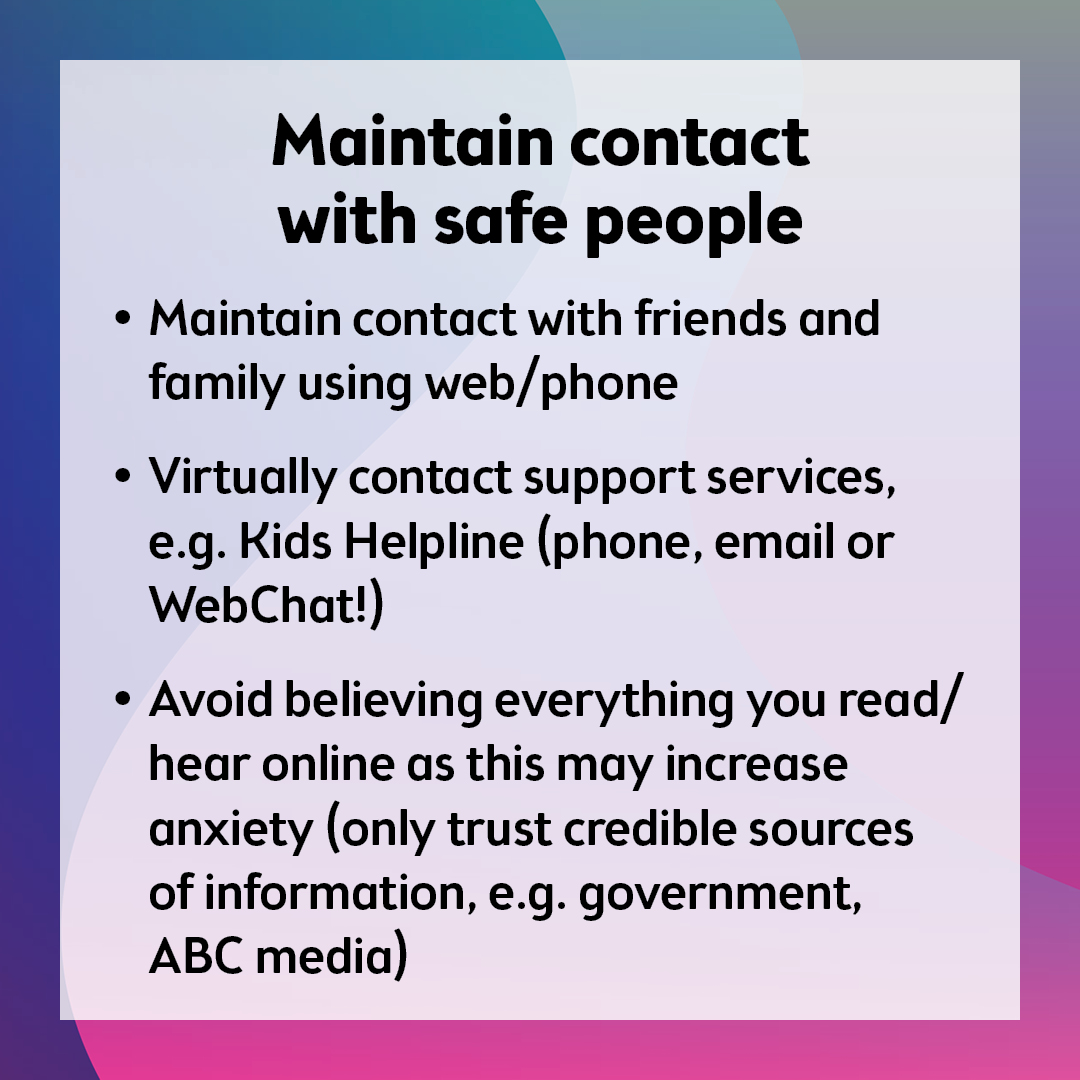 Maintain contact with safe people